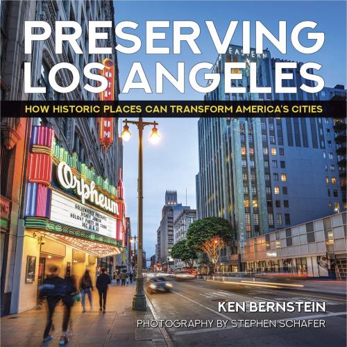 Preserving Los Angeles Book, Bernstein and Schafer